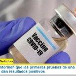 Desde China informan que las primeras pruebas de una vacuna contra el coronavirus dan resultados positivos