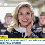 La primera dama Fabiola Yánez realizó una videoconferencia con sus pares de Latinoamérica y el Caribe