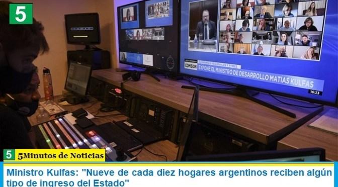 """Ministro Kulfas: """"Nueve de cada diez hogares argentinos reciben algún tipo de ingreso del Estado"""""""
