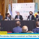 """El Presidente Fernández llamó a construir un País más """"justo y federal"""""""
