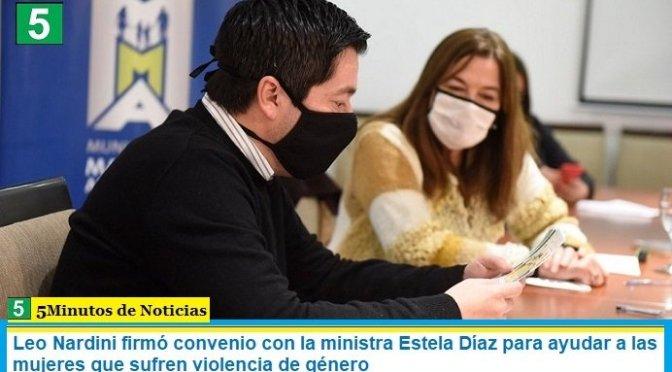Leo Nardini firmó convenio con la ministra Estela Díaz para ayudar a las mujeres que sufren violencia de género