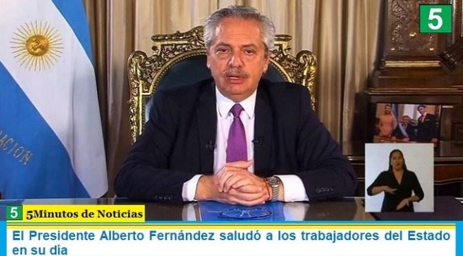 El Presidente Alberto Fernández saludó a los trabajadores del Estado en su día