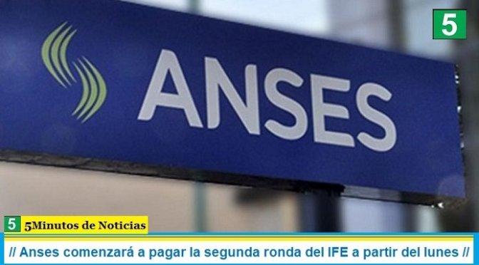 Anses comenzará a pagar la segunda ronda del IFE a partir del lunes