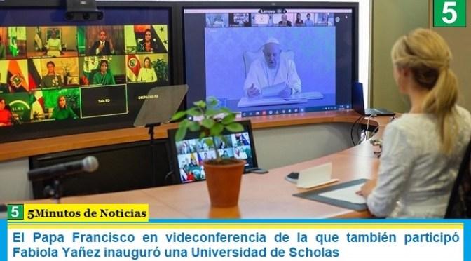 El Papa Francisco en videoconferencia de la que también participó Fabiola Yañez inauguró una Universidad de Scholas
