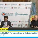 """Gobernador Kicillof: """"si esto sigue la única medida es un mayor aislamiento"""