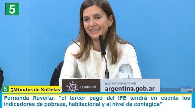 """Fernanda Raverta: """"el tercer pago del IFE tendrá en cuenta los indicadores de pobreza, habitacional y el nivel de contagios"""""""