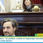 """Santiago Cafiero: """"la política contra el espionaje macrista debe ser el nunca más de esta época"""""""
