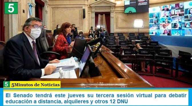 El Senado tendrá este jueves su tercera sesión virtual para debatir educación a distancia, alquileres y otros 12 DNU
