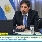 El ministro Trotta dispuso que el Programa Progresar se extienda a alumnas y alumnos de escuelas privadas