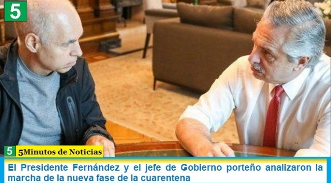 El Presidente Fernández y el jefe de Gobierno porteño analizaron la marcha de la nueva fase de la cuarentena
