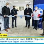 """Gobernador Kicillof al inaugurar cinco CAPS: """"dependemos de que se entienda que tenemos que seguir cuidándonos"""""""