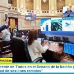 """El bloque del Frente de Todos en el Senado de la Nación pide """"continuar con la modalidad de sesiones remotas"""""""