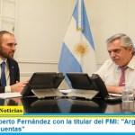"""Presidente Alberto Fernández con la titular del FMI: """"Argentina pondrá en orden las cuentas"""""""