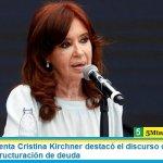 La vicepresidenta Cristina Kirchner destacó el discurso de Itaí Hagman sobre la reestructuración de deuda