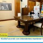 """El gobernador Kicillof acordó con intendentes mantener la """"cuarentena intermitente"""""""