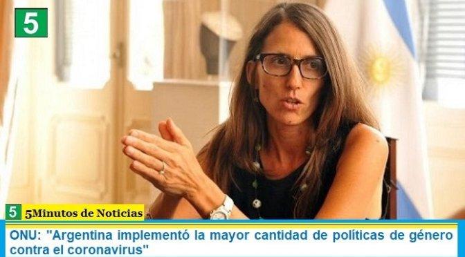 """ONU: """"Argentina implementó la mayor cantidad de políticas de género contra el coronavirus"""""""