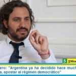 """Santiago Cafiero: """"Argentina ya ha decidido hace muchos años vivir en democracia, apostar al régimen democrático"""""""