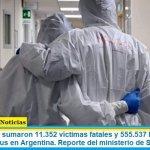 Este domingo sumaron 11.352 las víctimas fatales y 555.537 los infectados por coronavirus en Argentina. Reporte del ministerio de Salud