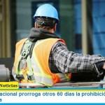 El Gobierno Nacional prorroga otros 60 días la prohibición de despedir sin justa causa