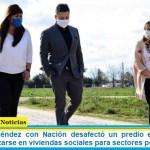 Gustavo Menéndez con Nación desafectó un predio en Merlo que permitirá utilizarse en viviendas sociales para sectores populares
