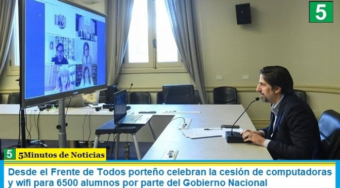 Desde el Frente de Todos porteño celebran la cesión de computadoras y wifi para 6500 alumnos por parte del Gobierno Nacional