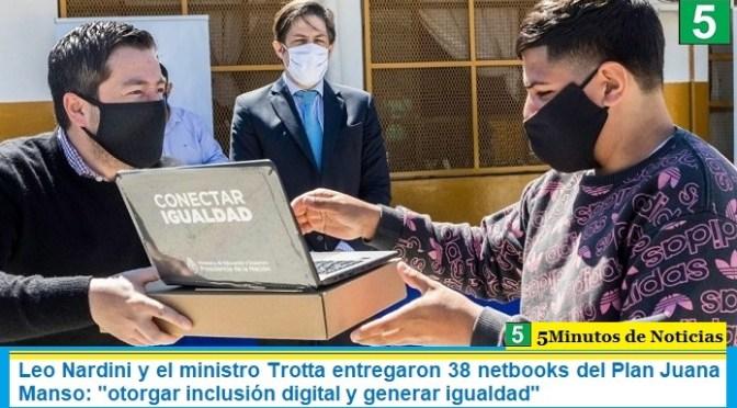"""Leo Nardini y el ministro Trotta entregaron 38 netbooks del Plan Juana Manso: """"otorgar inclusión digital y generar igualdad"""""""
