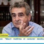 """Ministro Rossi: """"Macri reafirma el carácter destituyente de la oposición"""""""