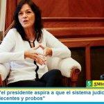 """Vilma Ibarra: """"el presidente aspira a que el sistema judicial cuente con magistrados decentes y probos"""""""