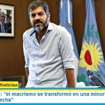 """Carlos Bianco: """"el macrismo se transformó en una minoría que junta lo peor de la derecha"""""""