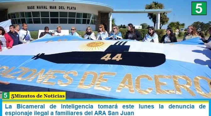 La Bicameral de Inteligencia tomará este lunes la denuncia de espionaje ilegal a familiares del ARA San Juan