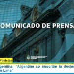 """Cancillería Argentina: """"Argentina no suscribe la declaración emitida por el Grupo de Lima"""""""