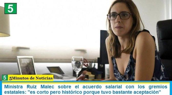 """Ministra Ruiz Malec sobre el acuerdo salarial con los gremios estatales: """"es corto pero histórico porque tuvo bastante aceptación"""""""