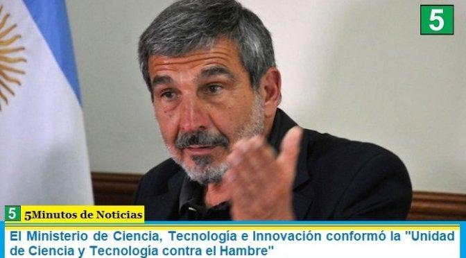 """El Ministerio de Ciencia, Tecnología e Innovación conformó la """"Unidad de Ciencia y Tecnología contra el Hambre"""""""