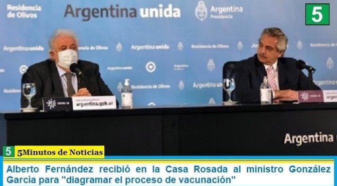 """Alberto Fernández recibió en la Casa Rosada al ministro González García para """"diagramar el proceso de vacunación"""""""