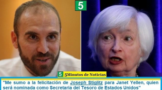 """""""Me sumo a la felicitación de Joseph Stiglitz para Janet Yellen, quien será nominada como Secretaria del Tesoro de Estados Unidos"""""""