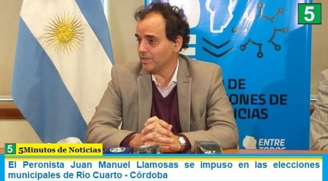 El Peronista Juan Manuel Llamosas se impuso en las elecciones municipales de Río Cuarto – Córdoba