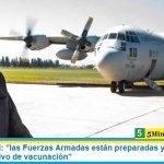 """Ministro Rossi: """"las Fuerzas Armadas están preparadas y a disposición para el operativo de vacunación"""""""