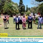 """El Presidente Fernández anuncio obras y firmó convenios de adhesión al Programa Federal """"Casa Propia – Construir Futuro"""""""