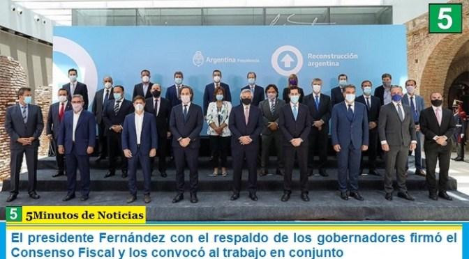 El presidente Fernández con el respaldo de los gobernadores firmó el Consenso Fiscal y los convocó al trabajo en conjunto