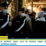 Italia reportó el primer caso con la nueva cepa de coronavirus descubierta en el Reino Unido