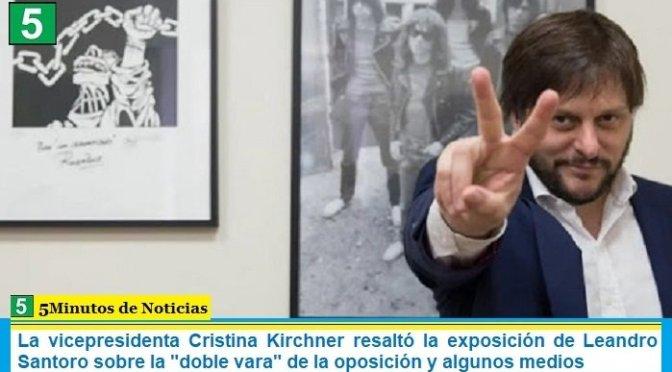 """La vicepresidenta Cristina Kirchner resaltó la exposición de Leandro Santoro sobre la """"doble vara"""" de la oposición y algunos medios"""