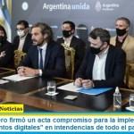 """Santiago Cafiero firmó un acta compromiso para la implementación del programa """"puntos digitales"""" en intendencias de todo el país"""