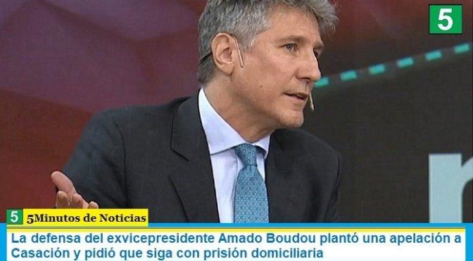 La defensa del exvicepresidente Amado Boudou plantó una apelación a Casación y pidió que siga con prisión domiciliaria