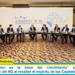 """""""El federalismo es la base del crecimiento"""" señalaron los Gobernadores del NG al resaltar el espíritu de las Capitales Alternas"""