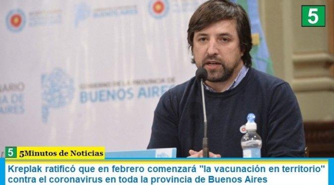 Kreplak ratificó que en febrero comenzará «la vacunación en territorio» contra el coronavirus en toda la provincia de Buenos Aires