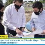 "Leo Nardini supervisó las tareas en Villa de Mayo: ""Nueva etapa de la obra integral de Renacimiento"""