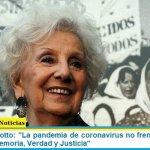 """Estela de Carlotto: """"La pandemia de coronavirus no frenó ni frenará la lucha por la Memoria, Verdad y Justicia"""""""