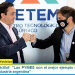 Gobernador Kicillof: «Las PYMES son el mejor ejemplo de cómo debe funcionar la industria argentina»
