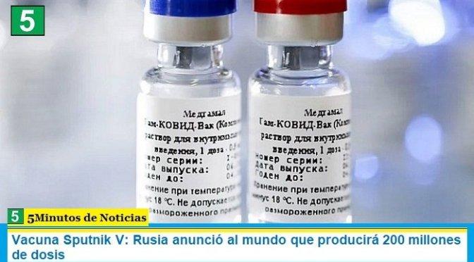 Vacuna Sputnik V: Rusia anunció al mundo que producirá 200 millones de dosis