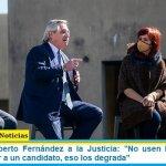 """Presidente Alberto Fernández a la Justicia: """"No usen las sentencias para favorecer a un candidato, eso los degrada"""""""